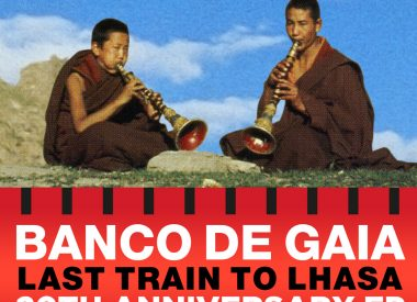 banco_de_gaia_last_train_to_lhasa